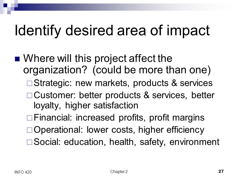 Identify desired area of impact