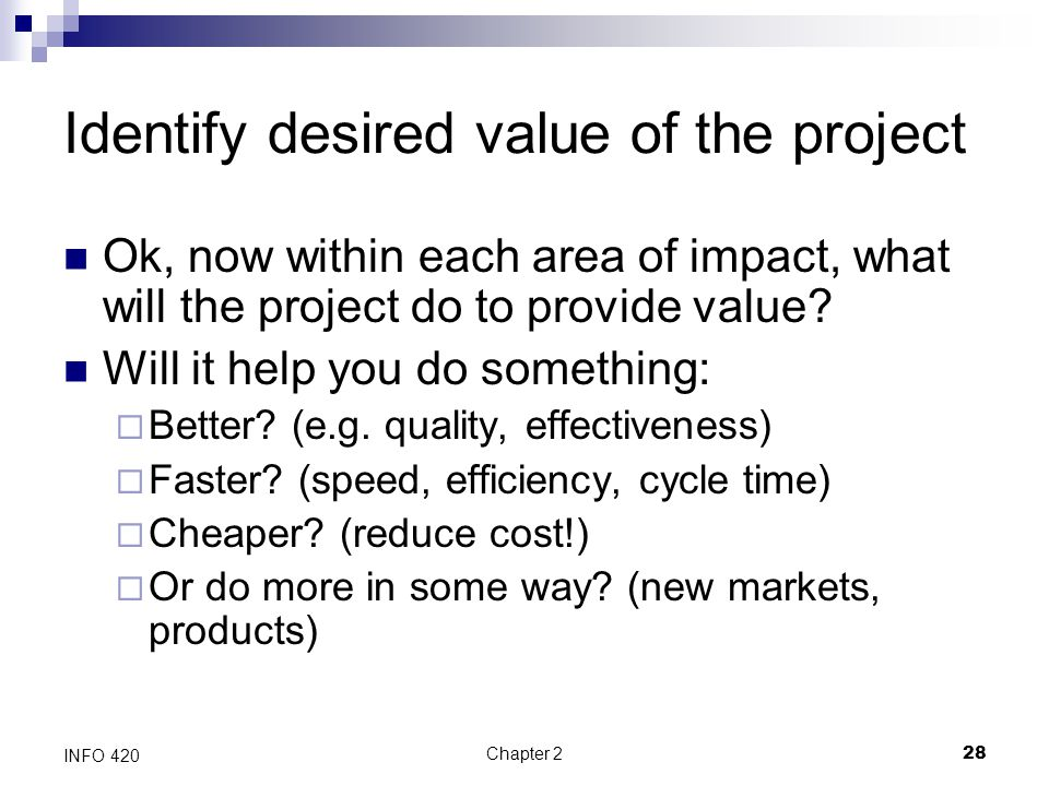 Identify desired value of the project