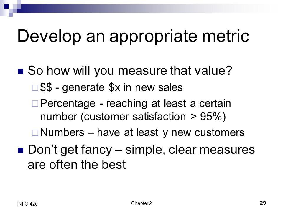 Develop an appropriate metric