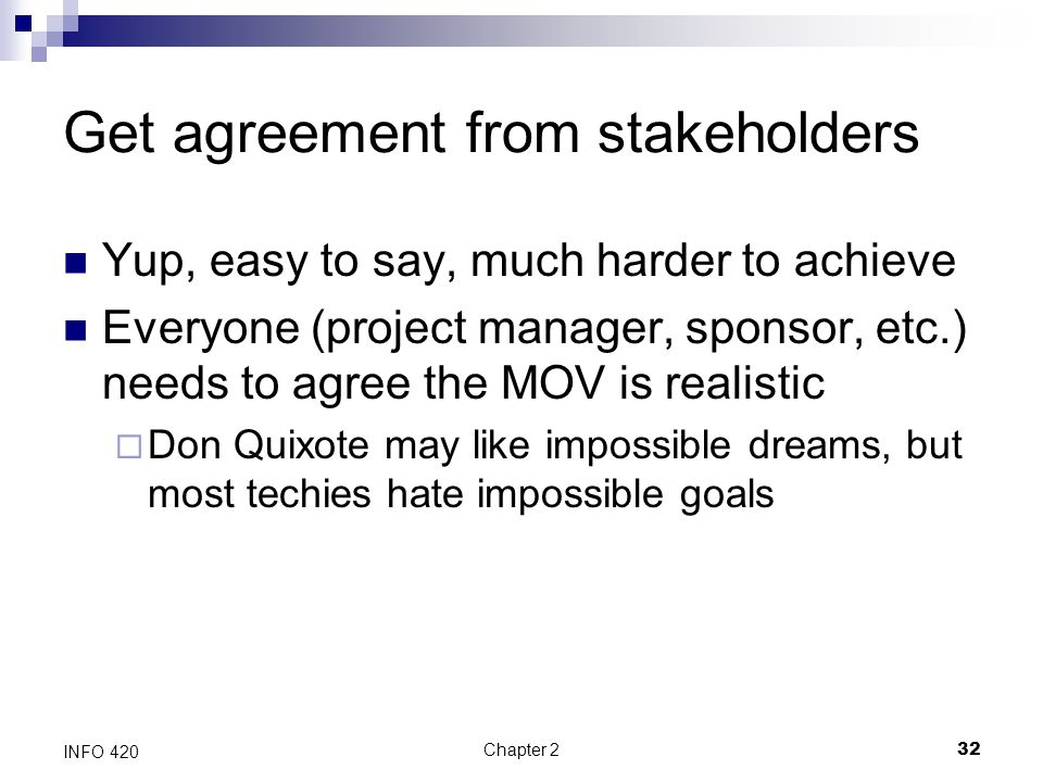 Get agreement from stakeholders
