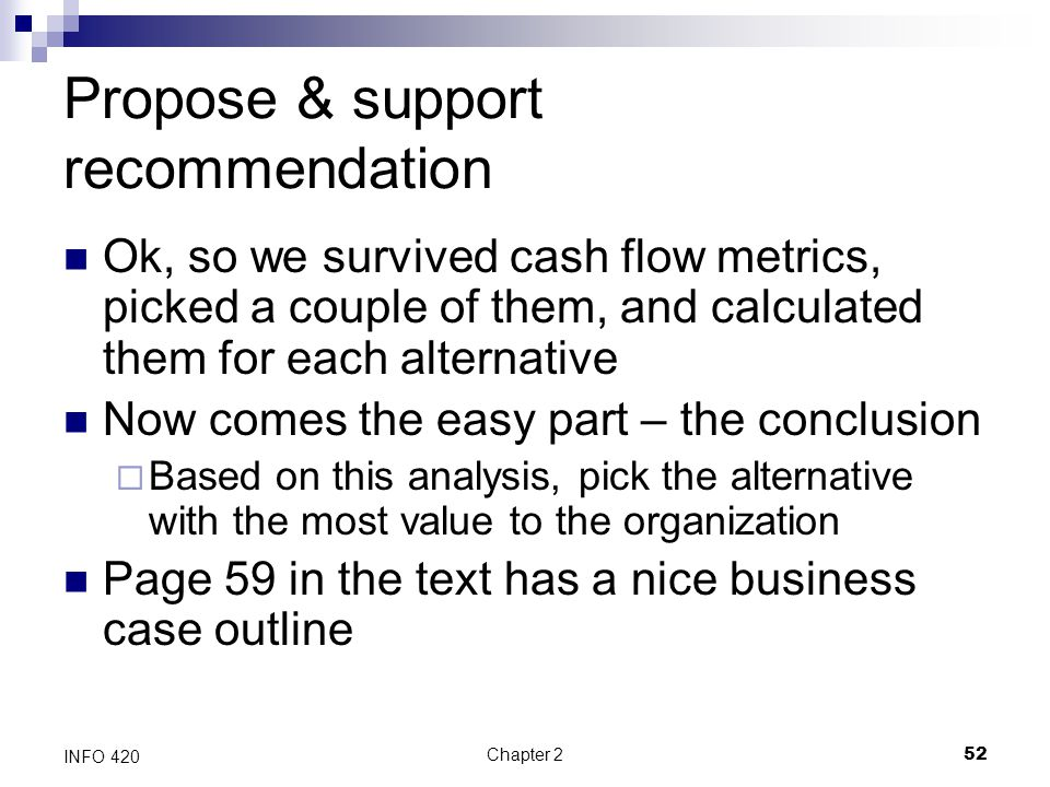 Propose & support recommendation