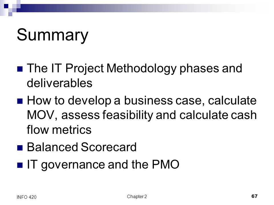 Summary The IT Project Methodology phases and deliverables