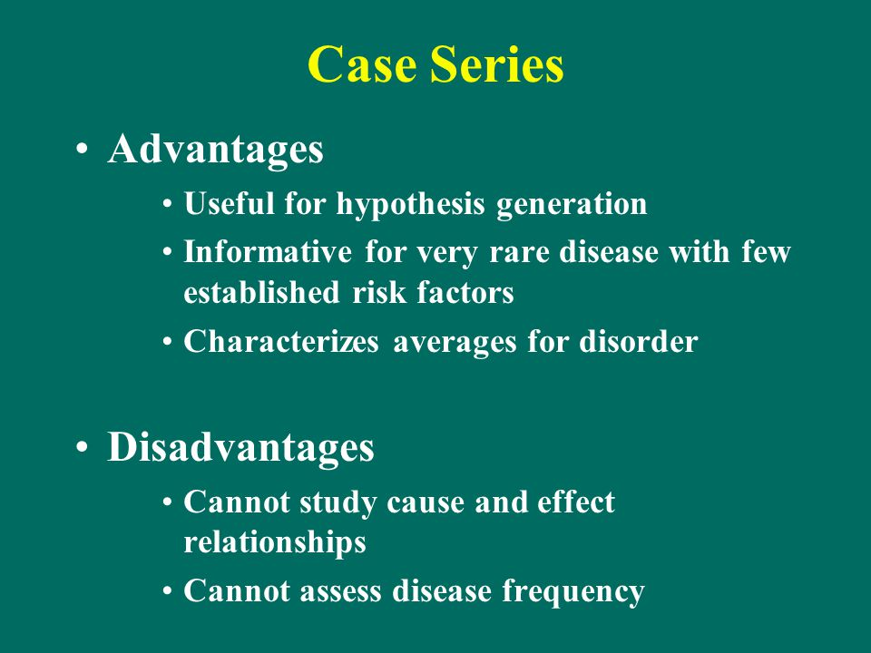 case series study strengths A case series is a type of medical research study that tracks subjects with a  known exposure, such as patients who have received a similar treatment,.