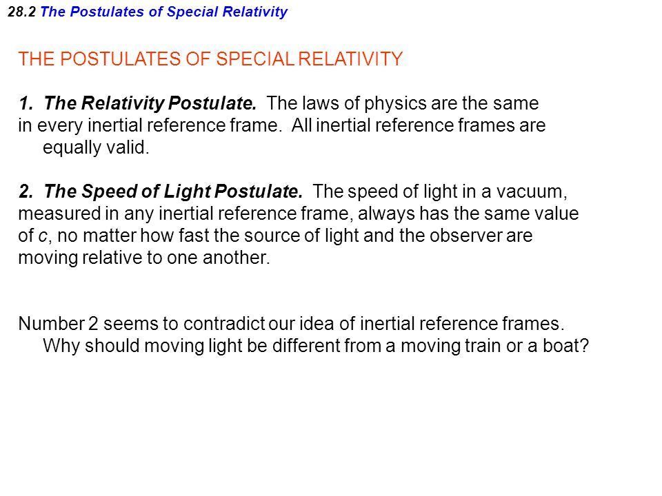28.2 The Postulates of Special Relativity