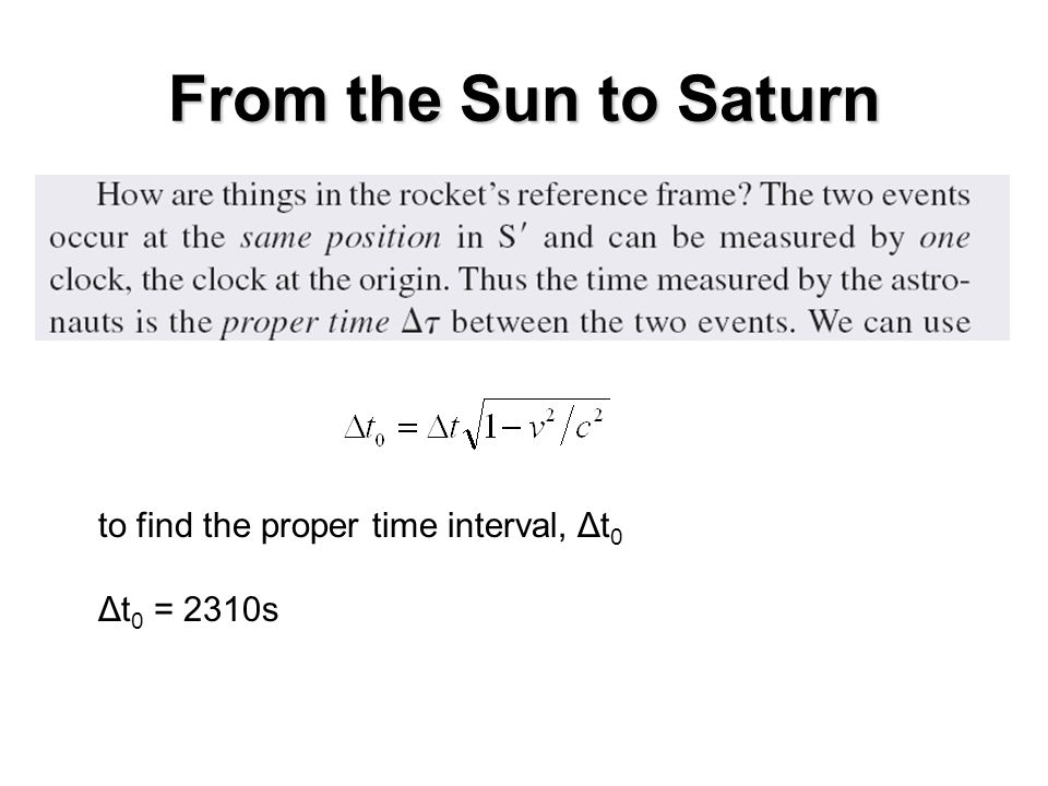 From the Sun to Saturn to find the proper time interval, Δt0