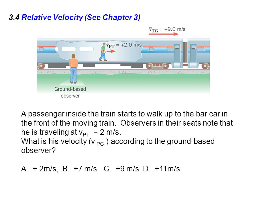 3.4 Relative Velocity (See Chapter 3)