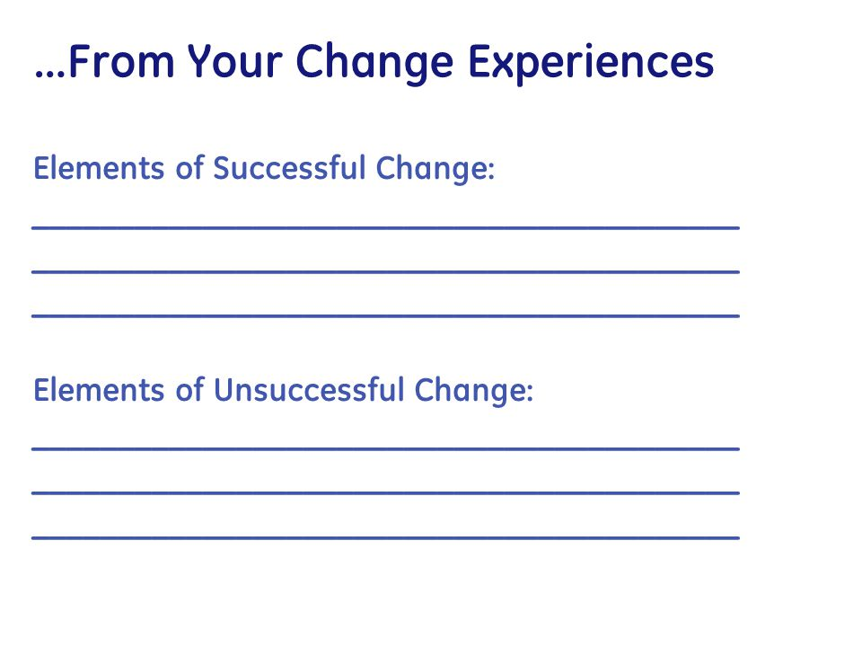 …From Your Change Experiences