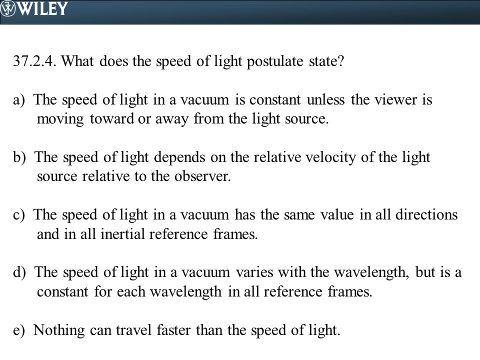 37.2.4. What does the speed of light postulate state