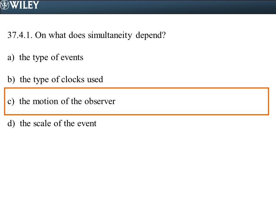 37.4.1. On what does simultaneity depend