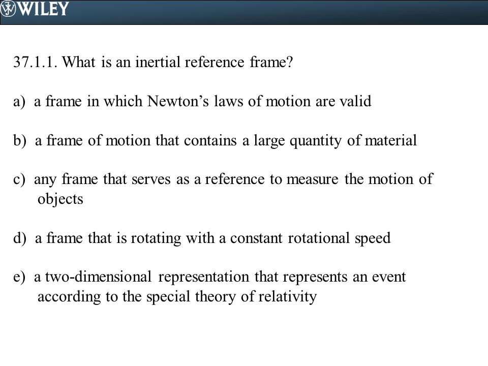 37.1.1. What is an inertial reference frame