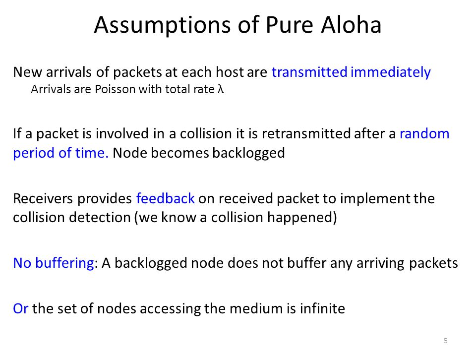 Assumptions of Pure Aloha
