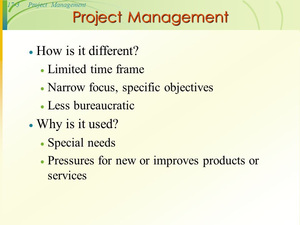 Project Management How is it different Why is it used