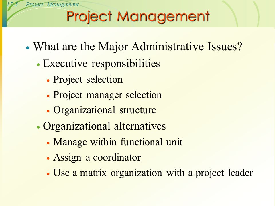 Project Management What are the Major Administrative Issues