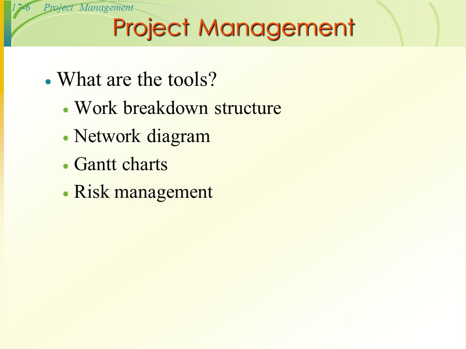 Project Management What are the tools Work breakdown structure