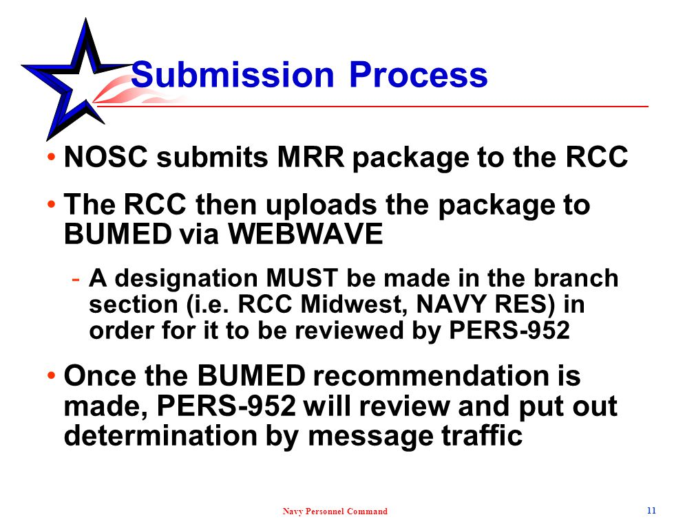 Submission Process NOSC submits MRR package to the RCC