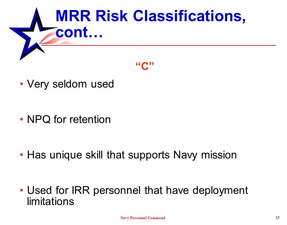 MRR Risk Classifications, cont…