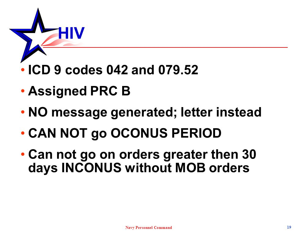 HIV ICD 9 codes 042 and 079.52 Assigned PRC B