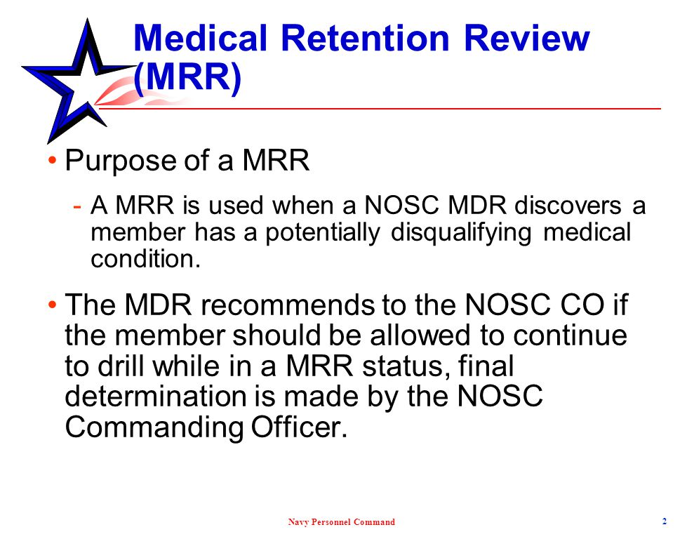 Medical Retention Review (MRR)