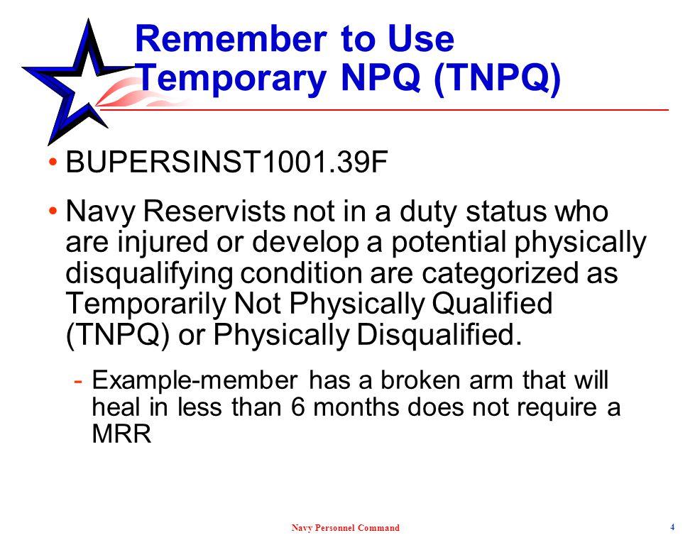 Remember to Use Temporary NPQ (TNPQ)