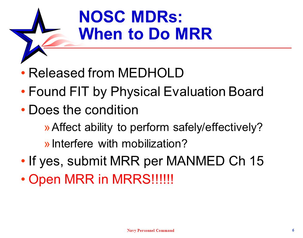 NOSC MDRs: When to Do MRR
