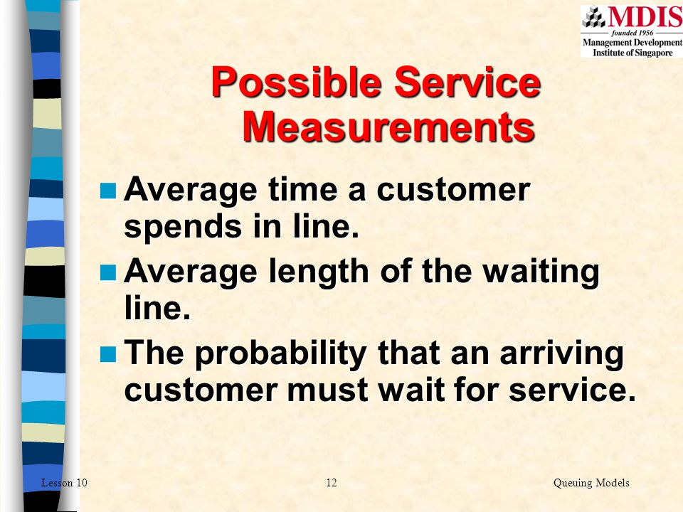 Possible Service Measurements