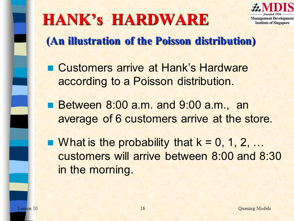 HANK's HARDWARE (An illustration of the Poisson distribution)