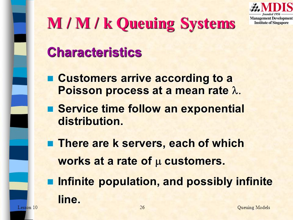 M / M / k Queuing Systems Characteristics