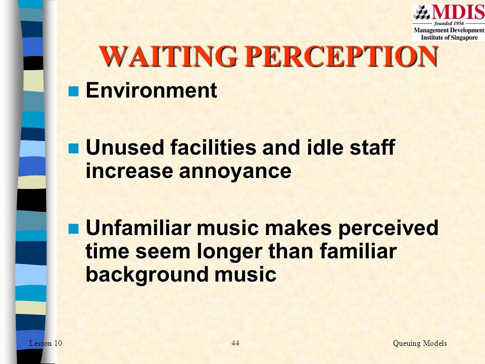 WAITING PERCEPTION Environment