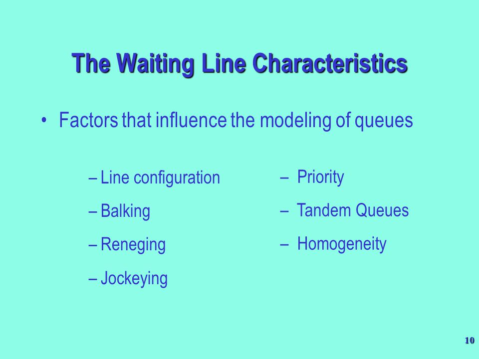 The Waiting Line Characteristics