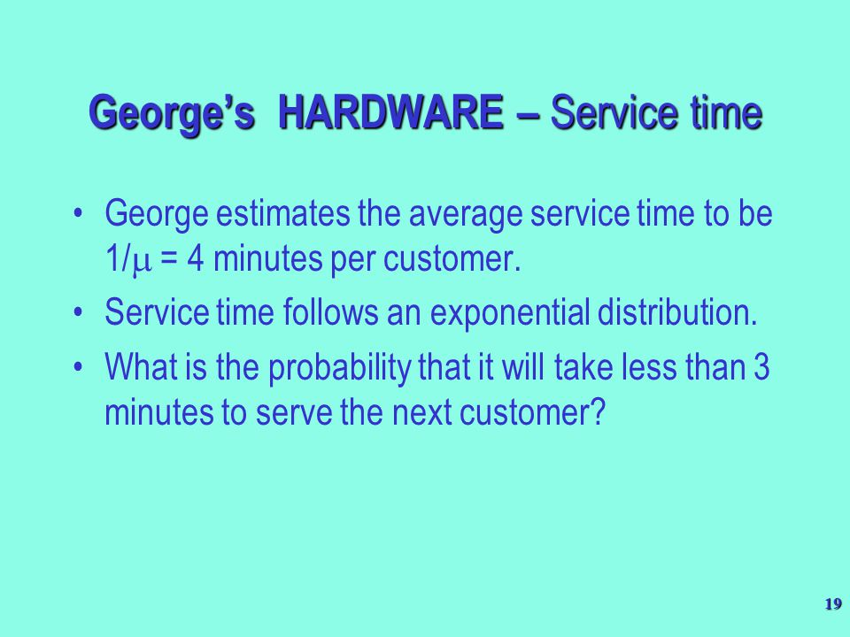 George's HARDWARE – Service time
