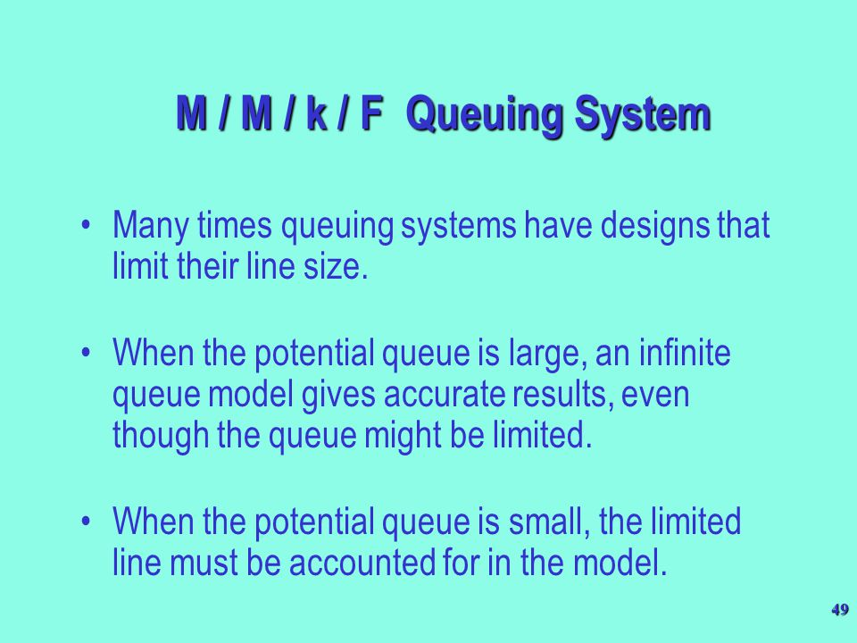 M / M / k / F Queuing System