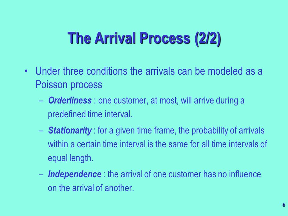 The Arrival Process (2/2)