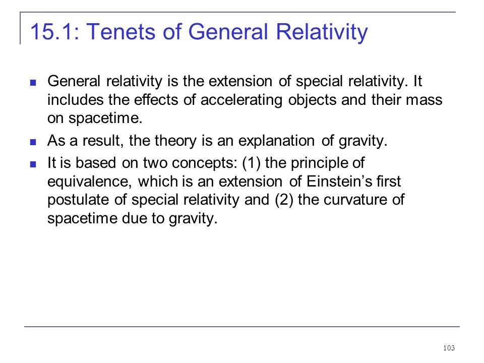 15.1: Tenets of General Relativity