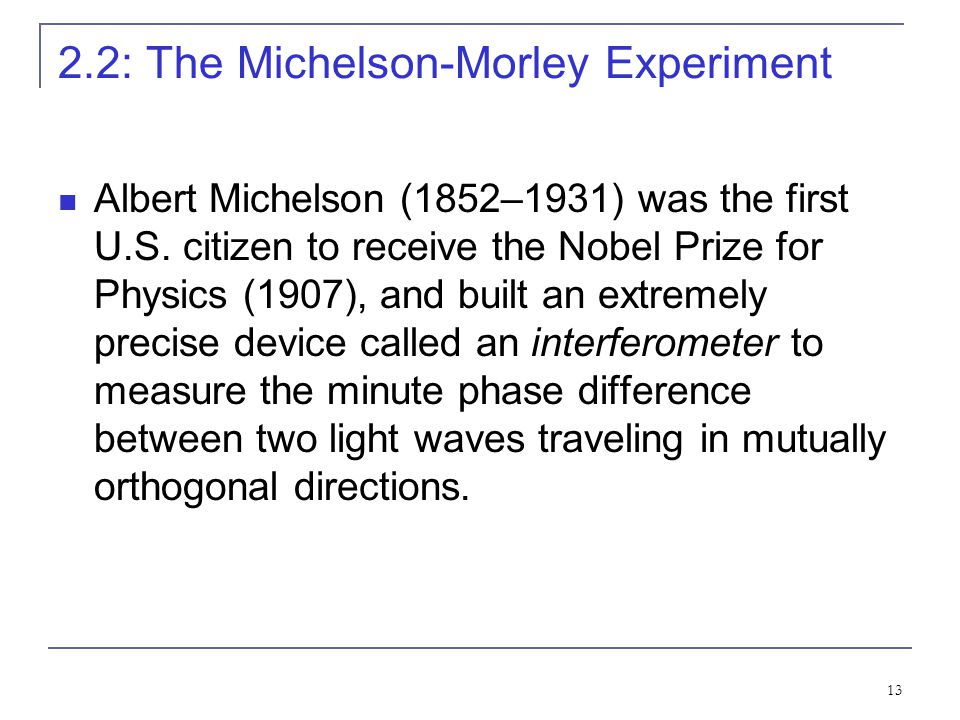 2.2: The Michelson-Morley Experiment