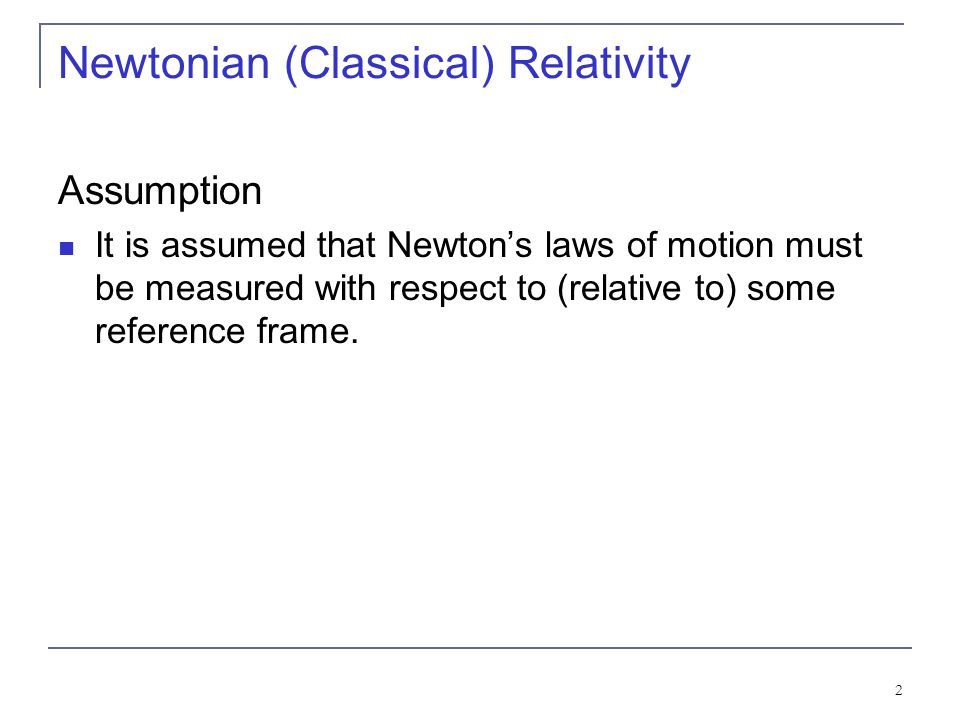 Newtonian (Classical) Relativity