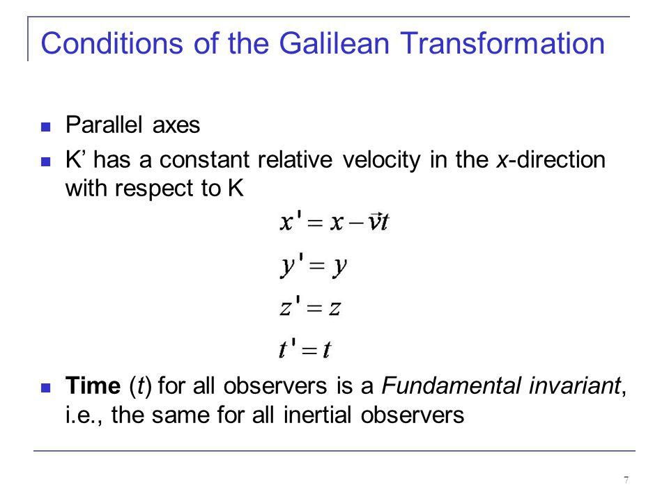 Conditions of the Galilean Transformation