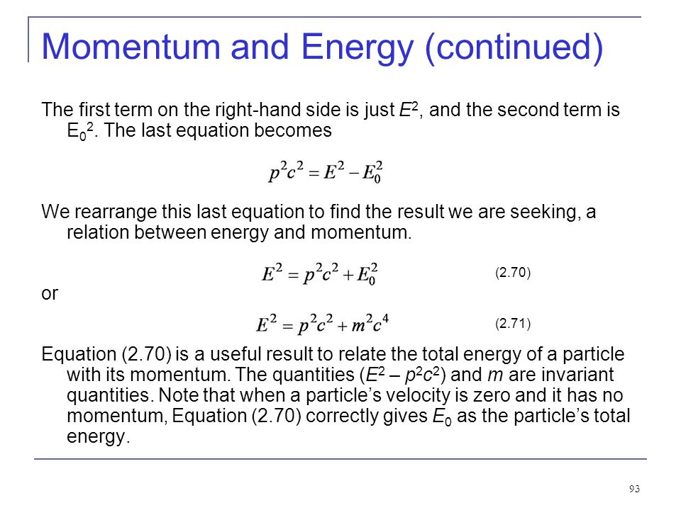 Momentum and Energy (continued)