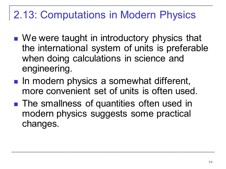 2.13: Computations in Modern Physics