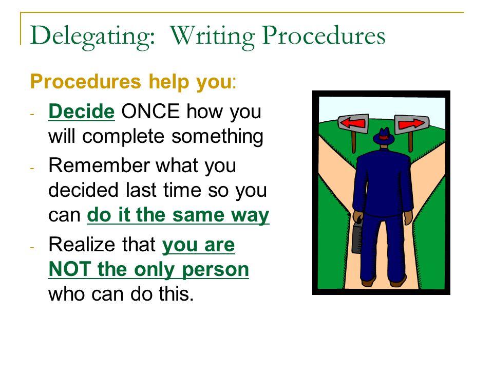 Delegating: Writing Procedures