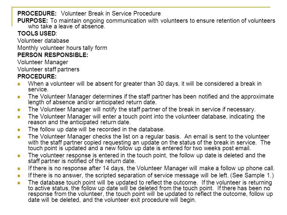 PROCEDURE: Volunteer Break in Service Procedure