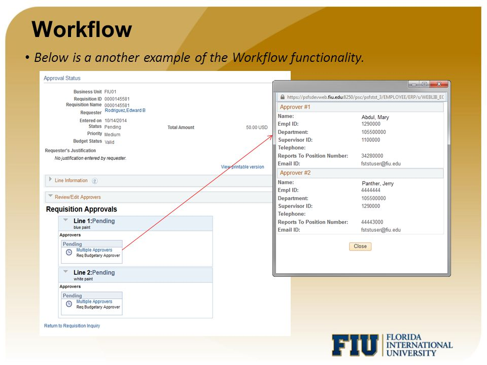 Workflow Below is a another example of the Workflow functionality.