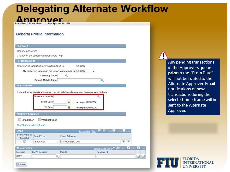 Delegating Alternate Workflow Approver