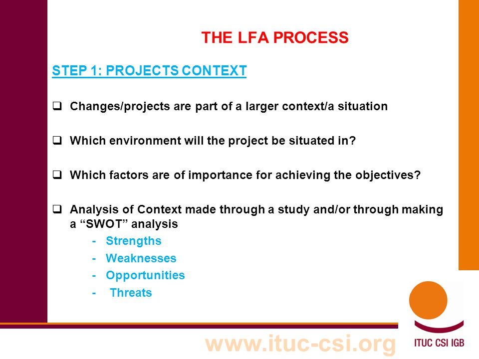 THE LFA PROCESS STEP 1: PROJECTS CONTEXT