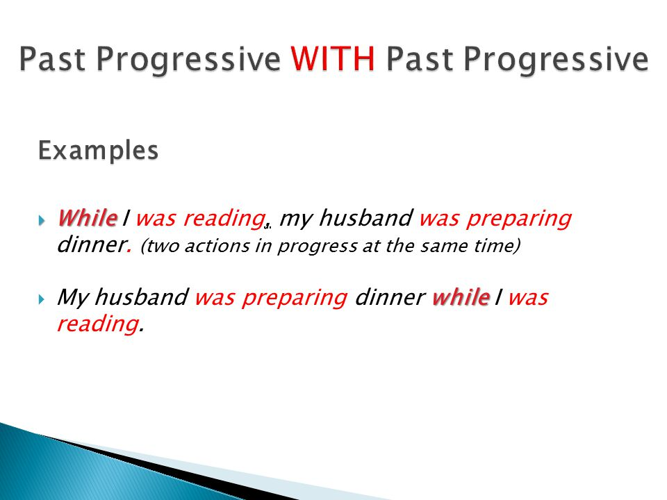 Past Progressive WITH Past Progressive