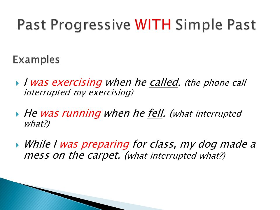 simple past or past progressive