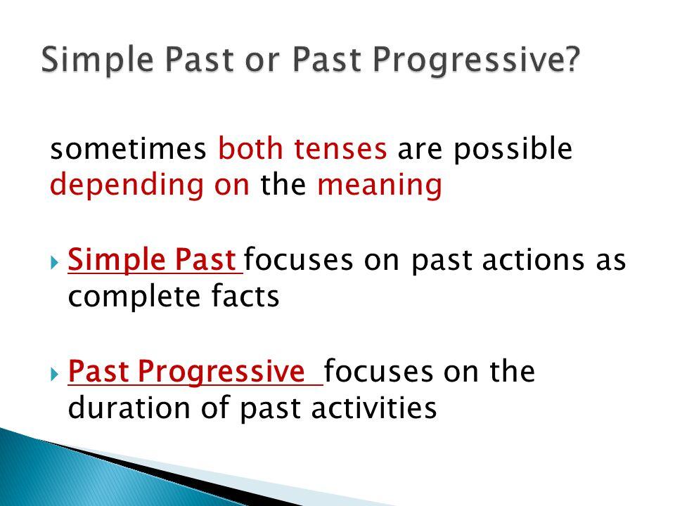 Simple Past or Past Progressive