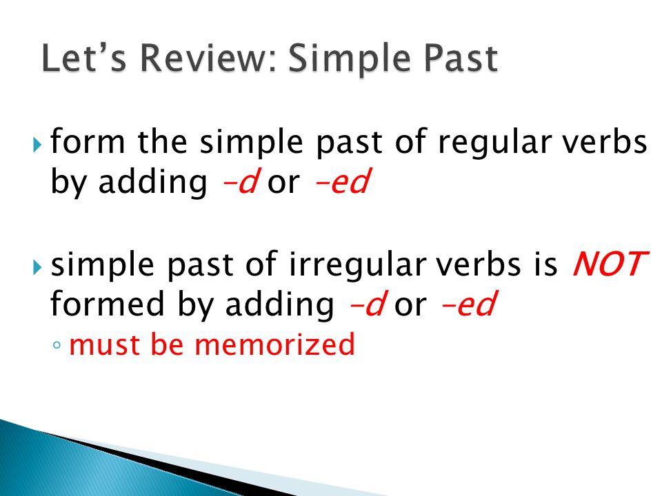 Let's Review: Simple Past