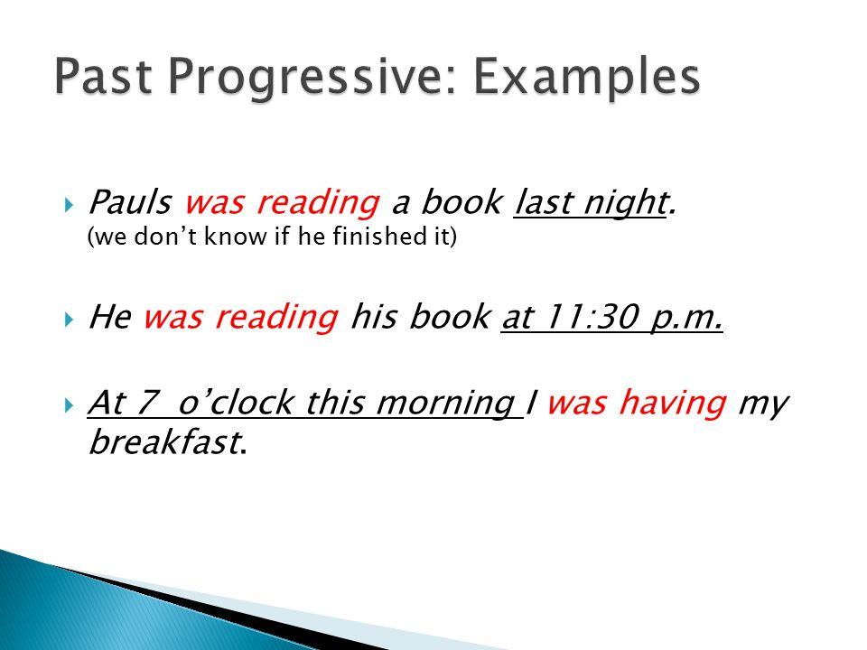 Past Progressive: Examples
