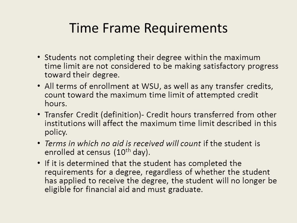 Time Frame Requirements