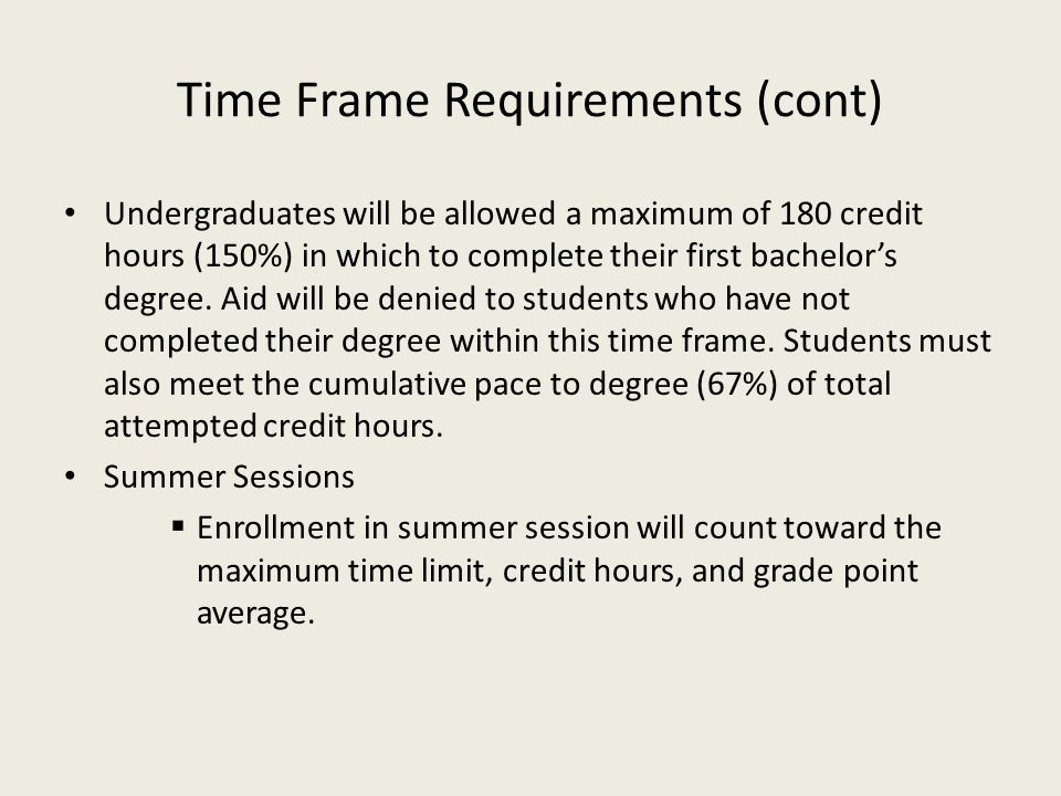 Time Frame Requirements (cont)